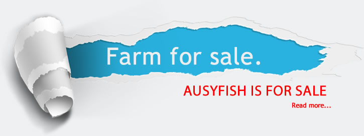 AUSYFISH IS FOR SALE HATCHERY FARM FOR SALE